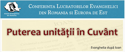 CONFERINTA LUCRATORILOR EVANGHELICI DIN ROMANIA SI EUROPA DE EST