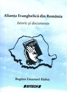 Alianta Evanghelica din Romania - Istoric si documente - Bogdan Emanuel Radut (coperta cartii)