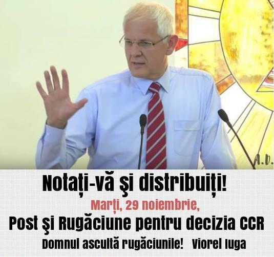 VIOREL IUGA - POST SI RUGACIUNE PENTRU DECIZIA CURTII CONSTITUTIONALE DIN 29 NOIEMBRIE 2016